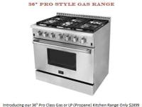 Introducing our 36 Pro Class Gas or LP (Propane)
