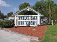 TWELVE OAKS RV RESORT OFFERS BEAUTIFUL VACTION LOTS FOR