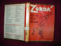 Zorba is a musical with a book by Joseph Stein, lyrics