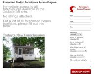Visit  ProductionRealty.com/foreclosures to sign up for