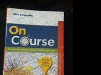 1. Skip Downing-On Course Strategies for Creating