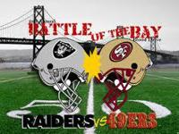 Fight of the BAY, San Francisco 49ers VS Oakland
