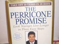THE PERRICONE PROMISE; Look Younger, Live Longer in