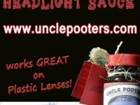 Uncle Pooter's Headlight Sauce is a NEW headlight