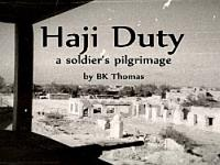 Haji Duty, a soldier's pilgrimage-The Army demands