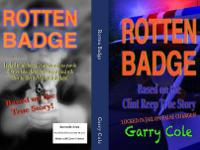Rotten Badge a true story about a man who is comes face
