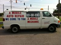 A-MOBILE AUTO REPAIR -- WE COME TO YOU --  AT WORK -