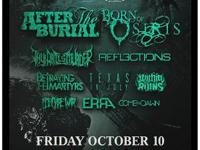 AFTER THE BURIAL, BORN OF OSIRIS, THY ART IS MURDER,