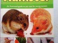 This book teaches you how to care for a Hamster tells