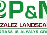 P & & M Gonzalez Landscaping is offering the best