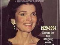 Jackie Kennedy, A Memembrance of A Great Lady She was
