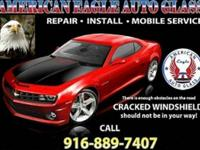 AUTO GLASS Lowest prices in town -(916) 889-7407