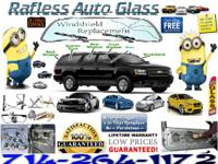 NEED AN AUTO GLASS REPLACEMENT ?? AS SOON AS POSSIBLE.