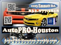 . AutoPRO-Houston. 9103 Emmott Rd. 77040.