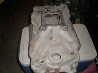 big block chevy aluminum intake manifold 75.00 call ray