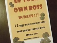 """Be Your Own Boss in Days!"" is a book detailing 15 Jobs"