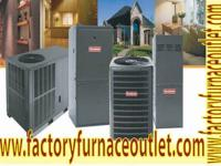 Purchase your Furnace direct and conserve huge cash.