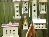 I have Several types of bird houses available, all