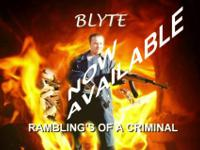 BLYTE, RAMBLING'S OF A CRIMINAL 13 TRACKS THATS 1 INTRO