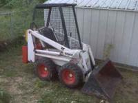 Older Bobcat in good shape. Very small but will get the