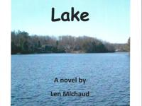 """Livin' in the Lake"" by Len Michud Readers will be"