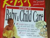 K.I.S S. Keep it basic series on Baby and Child Care by