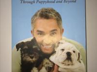 Brand new book, How to raise a perfect dog by Cesar