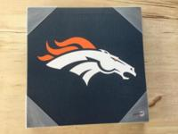 BRONCOS WALL HANGING $30 (OBO) WON'T TAKE LESS THEN $20
