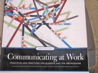 """Communicating at Work"" 10th Edition by Ronald B. Adler"