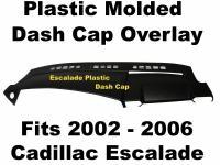 2002 - 2006 Cadillac Escalade Plastic Molded DASH Cap