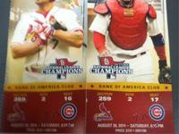 I have 2 tickets for the Cards/Cubs game on August