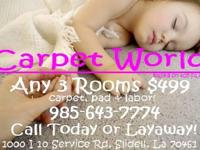 Carpet World ~ Summer Special! Any 3 Rooms $499 ~Pad &