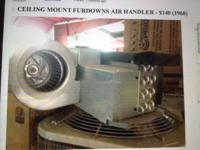 WE HAVE CEILING MOUNT FUR-DOWNS AIR HANDLER FROM 3 -