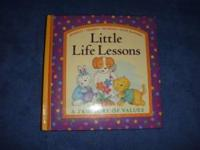 LITTLE LIFE LESSONS A Treasury of Values Honesty *