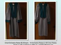 We have 19 orchestra robes with 109 matching choir