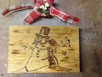 This is a wood burn item that I did for Christmas. Its