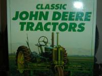 Classic JOHN DEERE TRACTORS, by Randy Leffingwell.