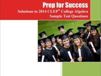 The CLEP College Algebra exam is one of the most