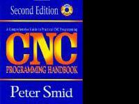 Cnc Programming Handbook: A Comprehensive Guide to
