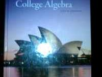 This is a college textbook for Algebra College Algebra