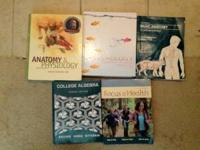 1. COLLEGE ALGEBRA 4TH EDITION = $50 2. ANATOMY &