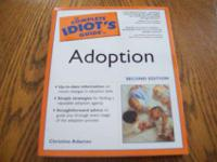 COMPLETE IDIOT'S GUIDE TO ADOPTION BY CHRISTINE ADAMEC
