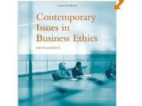 Contempoary Issues in Business Ethics by DesJardins and
