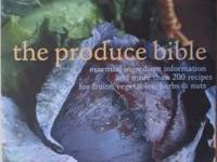 The Produce Bible by Leanne Kitchen = $30 obo -
