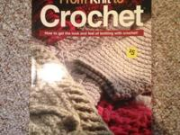 "In excellent condition.  ""From Knit to Crochet: How to"