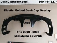 This is a Plastic Dash CAP Overlay - NOT Replacement