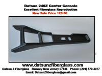 Datsun 240Z Center Console NEW. Excellent Fiberglass
