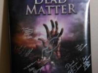 This is a collection from the Dead Matter Movie.