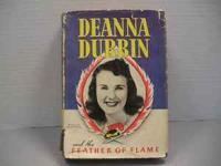 Deanna Durbin and the Feather of Flame by Kathryn