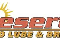 COME VISIT US TODAY AT DESERT AUTO LUBE & BRAKE 980 S